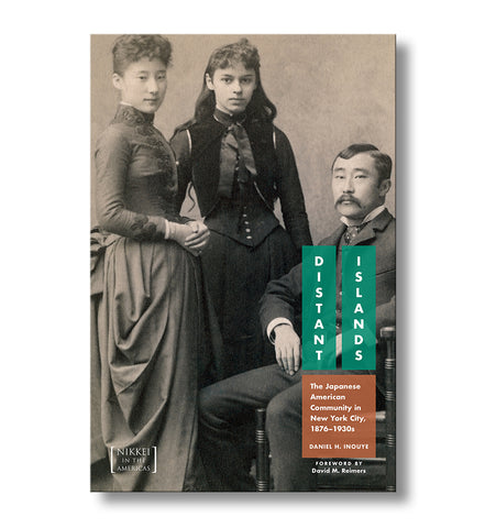 Distant Islands: The Japanese American Community in New York City, 1876-1930s