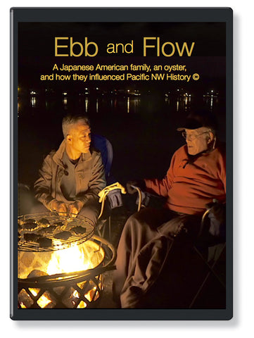 Ebb And Flow, A Japanese American Family, an Oyster, and How They Influenced Pacific NW History (BLU-RAY)