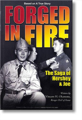 Forged in Fire: The Saga of Hershey & Joe