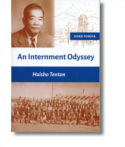 An Internment Odyssey: Haisho Tenten