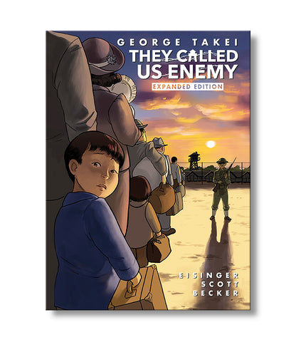 They Called Us Enemy (expanded)