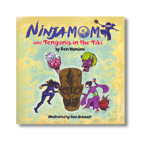 Ninja Mom and Tengonis in the Tiki