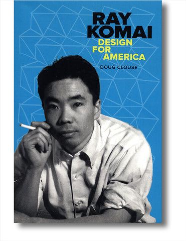 Ray Komai: Design for America