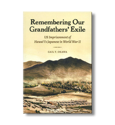 Remembering Our Grandfathers' Exile