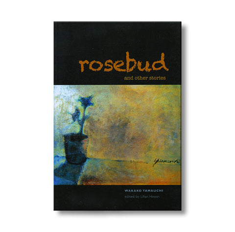 Rosebud And Other Stories
