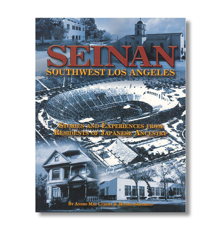 Seinan Southwest Los Angeles 1920s 1950s Book Japanese American