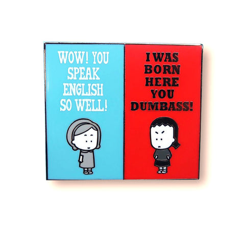 Angry Girl Speak English Pin