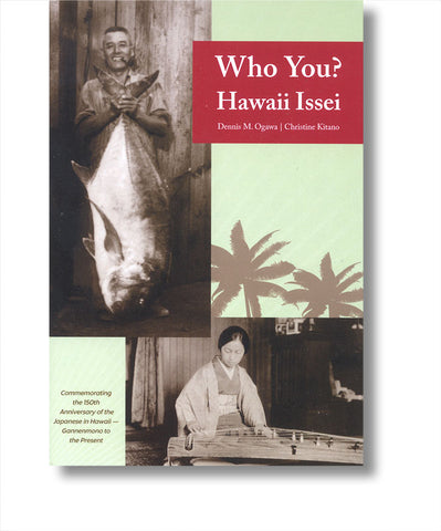 Who You? Hawaii Issei
