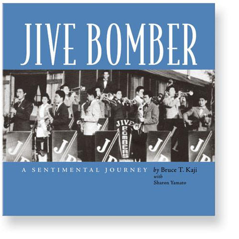 Jive Bomber: A Sentimental Journey