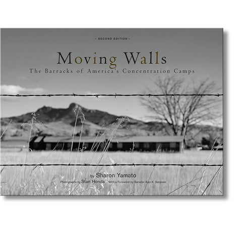 Moving Walls: The Barracks Of America's Concentration Camps