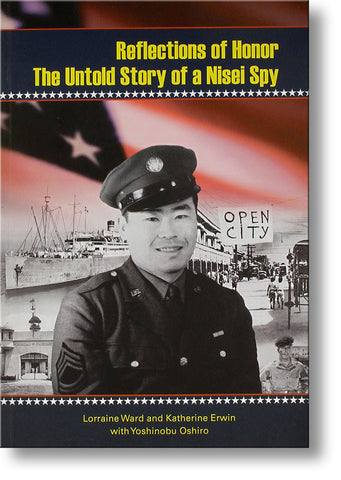 Reflections of Honor--The Untold Story of a Nisei Spy