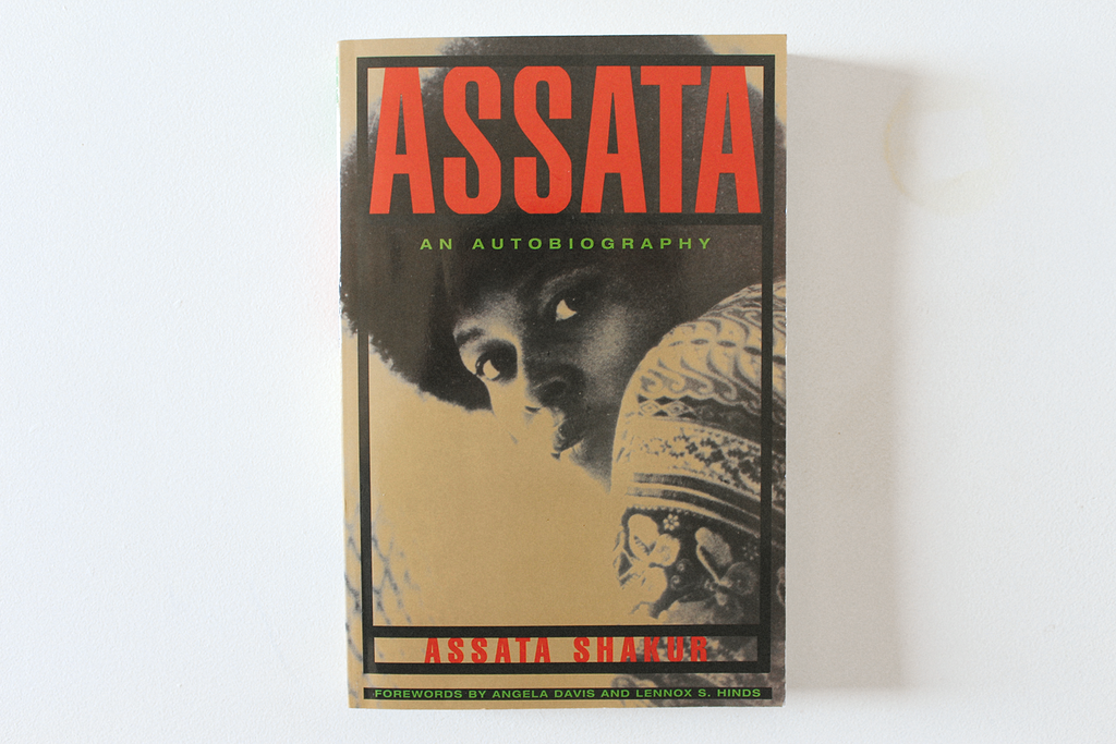 Assata Shakur - 'Assata: An Autobiography'