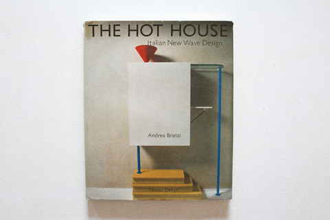 'The Hot House: Italian New Wave Design (Nuovo Design)' Book