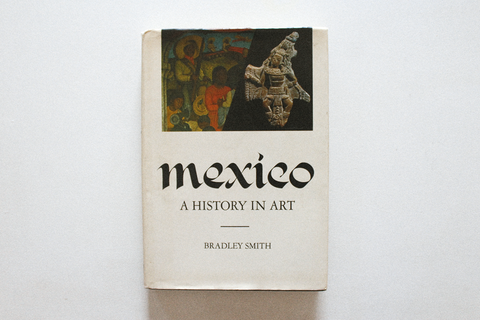 Mexico: 'A History In Art' Book