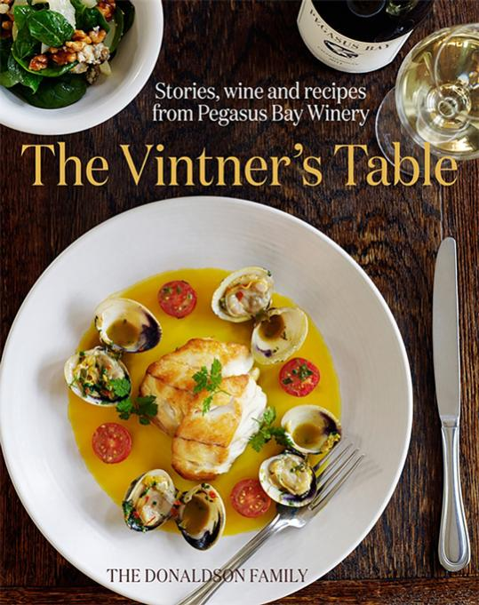 The Vintner's Table - available from www.pegasusbay.com or on the Mail Order List