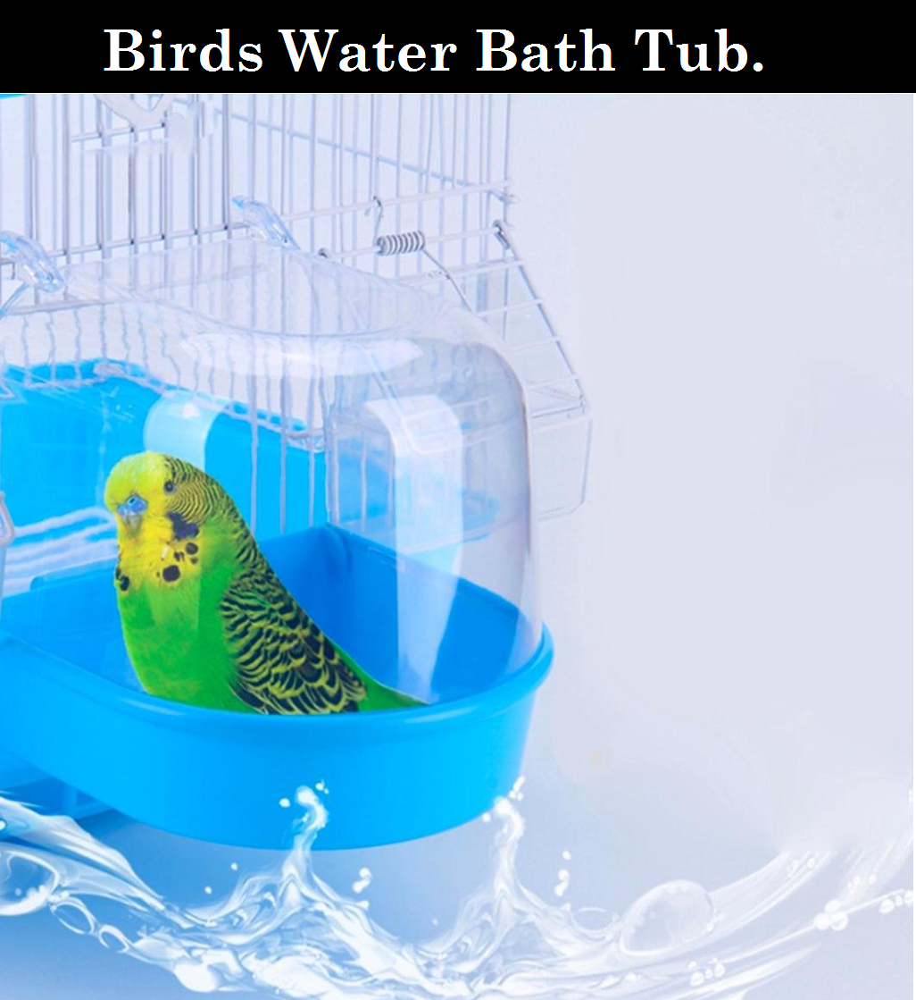 DESPACITO® Birds Water Bath Tub Box With Covered by Plastic Cage, Suitable for Small Birds.