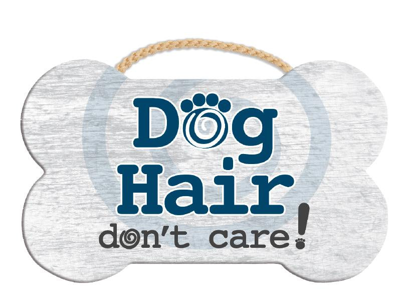 Dog Hair Bone Sign