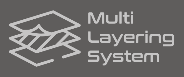 Multi Layering System