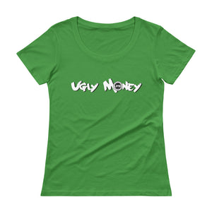Ugly Money Scoopneck T-Shirt