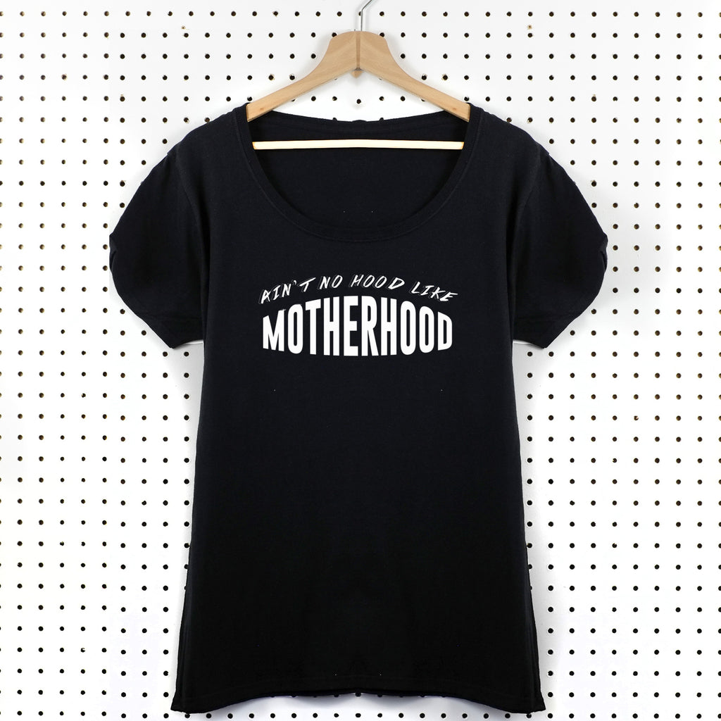 Ain't No Hood Like Motherhood Women's T-Shirt - Little Whirlwinds cool baby clothes and cool older kids clothes and gifts
