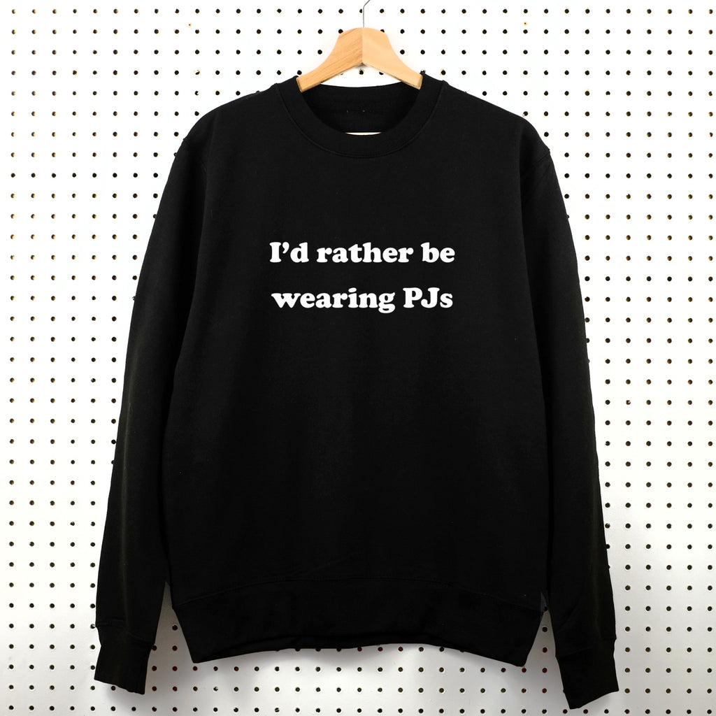 I'd Rather Be Wearing PJs Sweatshirt - Little Whirlwinds cool baby clothes and cool older kids clothes and gifts