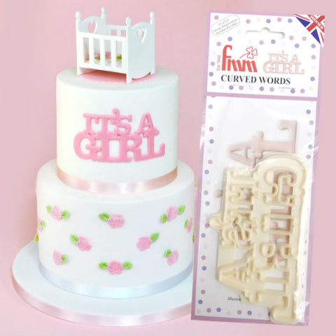 FMM Sugarcraft - Curved Words- It's a Girls Cutter