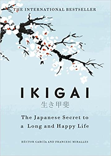 Ikigai: The Japanese secret to a long and happy life Ikigai(Hardcover) - eLocalshop