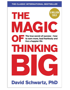 The Magic of Thinking Big ( Paperback)
