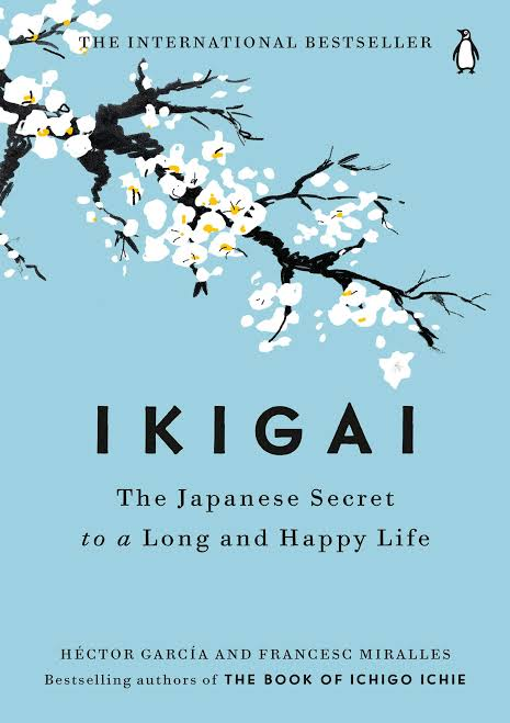 Ikigai: The Japanese secret to a long and happy life Ikigai (Paperback)