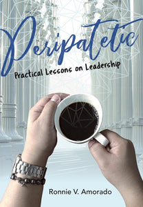Peripatetic: Practical Lessons on Leadership