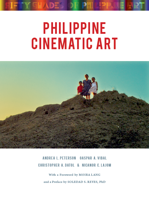 Fifty Shades of Philippine Art: Philippine Cinematic Art