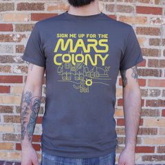 Sign Me Up For The Mars Colony T-Shirt (Mens)-Mens T-Shirt-SJI Shop
