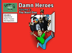 Damn Heroes: The Next One