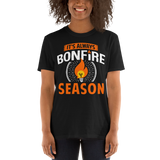 It's Always Bonfire Season T-Shirt - Dark
