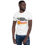 My Small Business Found Its Spark T-Shirt - White