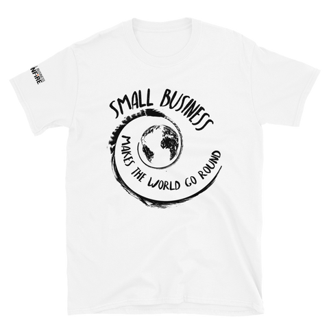 Small Business Makes the World Go Round - White