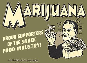 MARIJUANA - PROUD SUPPORTERS OF THE SNACK FOOD INDUSTRY Sticker
