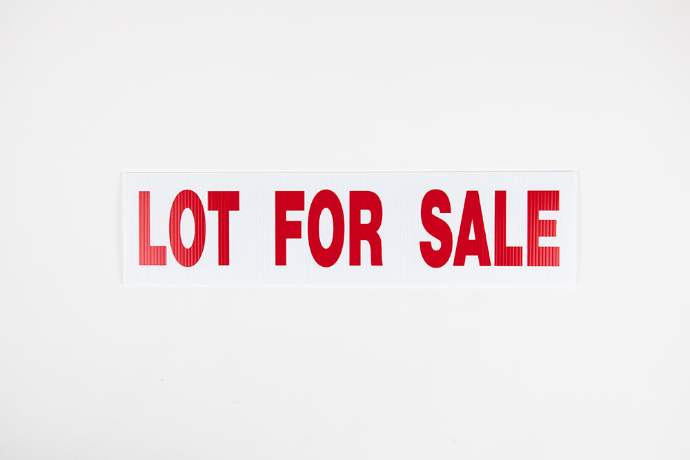 LOT FOR SALE SIGN – 6x24
