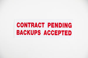 CONTRACT PENDING BACKUPS ACCEPTED SIGN - 6x18