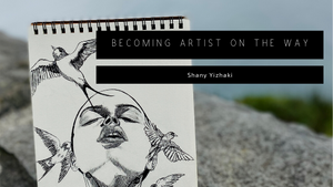 Becoming Artist On the Way