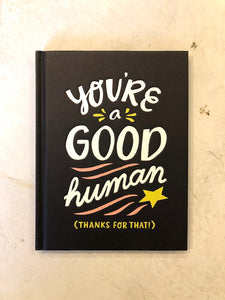 You're a Good Human Book