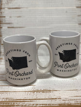 Load image into Gallery viewer, Greetings from Port Orchard 15oz. Mug
