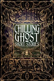 Chilling Ghost Stories (Gothic Fantasy)