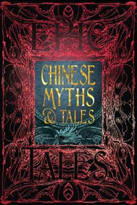 Chinese Myths & Tales (Gothic Fantasy)