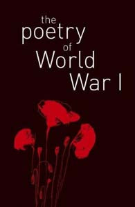 Poetry Of World War I (Arc Classics)
