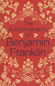 Autobiography Of Benjamin Franklin (Arc Classics)