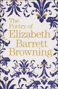 Poetry Of Elizabeth Barrett Browning