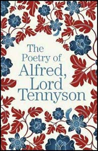 Poetry Of Alfred Lord Tennyson