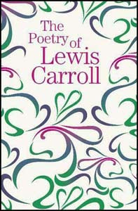 Poetry Of Lewis Carroll