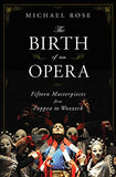 Birth of an Opera